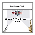 Lester Young Genius Of The Tenor Sax Disc 1