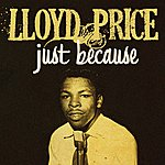 Lloyd Price Just Because