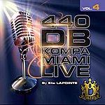 Elie Lapointe 440db Kompa Miami Live, Vol. 4