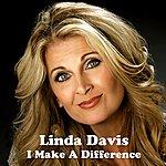 Linda Davis I Make A Difference