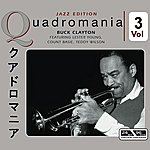 Buck Clayton Buck Clayton-Featuring Lester Young, Count Basie, Teddy Wilson Vol 3