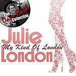 Julie London My Kind Of London - [The Dave Cash Collection]