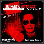 DJ Wady This Side That Side (Remixes 2011)