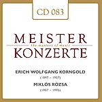 Jascha Heifetz Erich Wolfgang Korngold - Miklós Rózsa