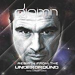 Djaimin Rebirth From The Underground