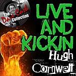 Hugh Cornwell Live And Kickin' - [The Dave Cash Collection]