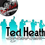 Ted Heath Big Band Heath - [The Dave Cash Collection]
