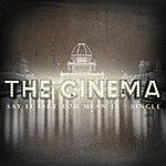 Cinema Say It Like You Mean It - Single