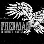 Freeman It Doesn't Matter