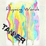 Tanner Rhyming Words