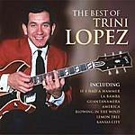 Trini Lopez The Best Of Trini Lopez
