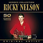 Rick Nelson Heroes Collection - Ricky Nelson