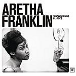 Aretha Franklin Sunday Morning Classics