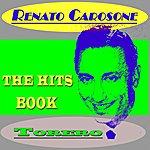 Renato Carosone Torero (The Hits Book)