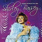 Shirley Bassey Hands Across The Sea