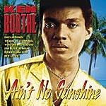 Ken Boothe Ain't No Sunshine