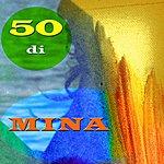 Mina 50 DI Mina (Remastered)