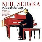 Neil Sedaka I Must Be Dreaming