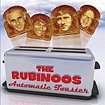 The Rubinoos Automatic Toaster