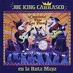 Joe 'King' Carrasco Concierto Para Los Perros