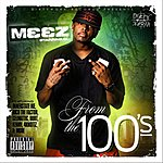 Meez IM From The 100's