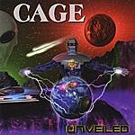 Cage Unveiled