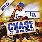 Chase Cut To The Chase Preview