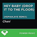 Chani Hey Baby (Drop It To The Floor) - Ep