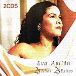 Eva Ayllón 25 Años, 25 Exitos