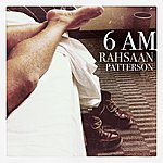 Rahsaan Patterson 6 Am