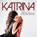 Katrina Opm The Remixes - Ep