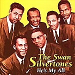 The Swan Silvertones He's My All