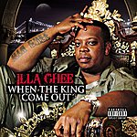 Illa Ghee When The King Come Out