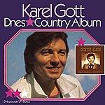 Karel Gott Komplet 23 / 24 Dnes / Country Album