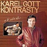 Karel Gott Komplet 25 / 26 Kontrasty / ...A To Mám Rád