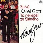 Karel Gott Zpívá Karel Gott. To Nejlepší Ze Slaného