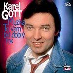 Karel Gott Komplet 29 / 30 Muzika / To Vám Byl Dobrý Rok