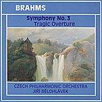 Czech Philharmonic Orchestra Brahms: Symphony No. 3, Tragic Overture