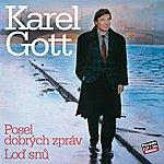 Karel Gott Komplet 32 / 33 Posel Dobrých Zpráv / Loď Snů