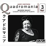 Mildred Bailey Sunday, Monday Or Always Vol.3