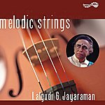 Lalgudi G. Jayaraman Melodic Strings - Lalgudi G Jayaraman