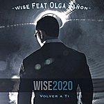 Wise Volver A Ti (Feat. Olga Tanon) - Single