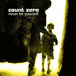 Count Zero Never Be Yourself