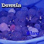 Dennis Blue