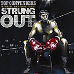 Strung Out Top Contenders: The Best Of Strung Out