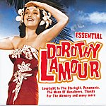 Dorothy Lamour Essential Dorothy Lamour