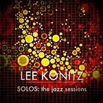 Lee Konitz Lee Konitz- SOLOS:The Jazz Sessions