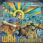 Wax Two Wheels (Edited Version)