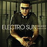 Electro Sun Higher Than Ever