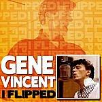 Gene Vincent I Flipped